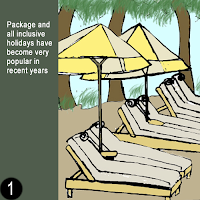 Package and all inclusive holidays are becoming very popular in recent years