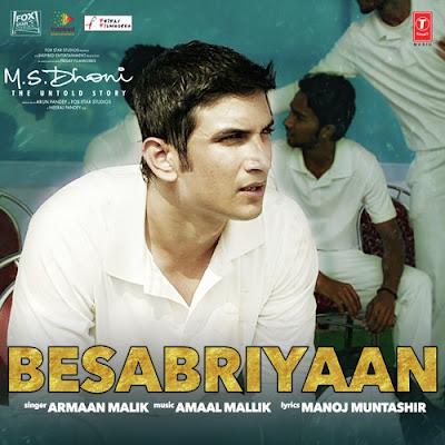 Besabriyaan - M.S. Dhoni (2016)
