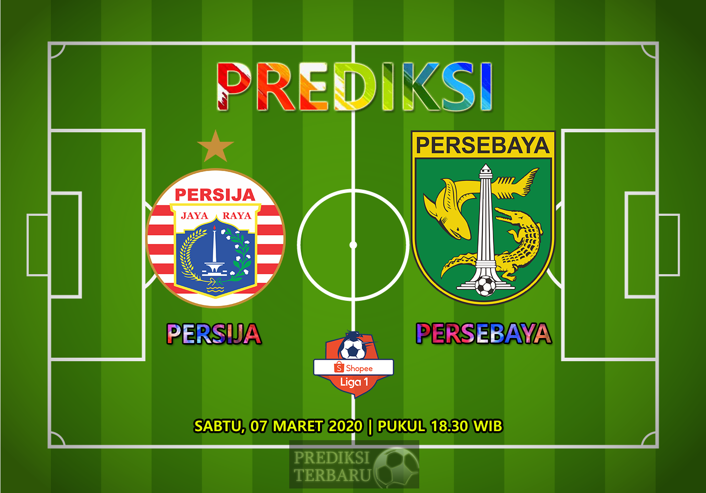 Prediksi Persija Vs Persebaya Surabaya Sabtu 07 Maret