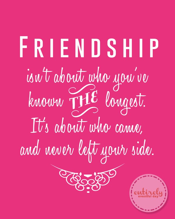 Friendship Quotes: Friendship Isn't About Who You've Known The Longest