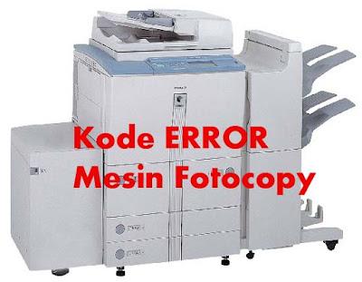 Kode Error & Penyebab Yang Sering Terjadi di Mesin Fotocopy Canon