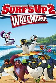 Surf's Up 2- WaveMania (2017)