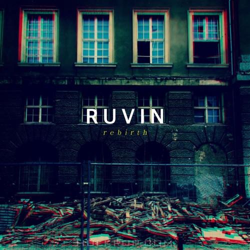 RUVIN – Rebirth