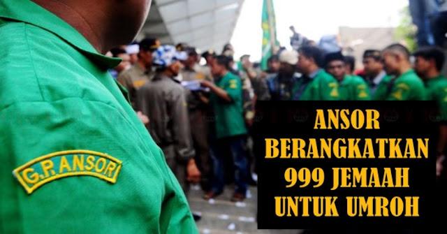 MANTAB, ANSOR Berangkatkan 999 Banser Untuk Umroh