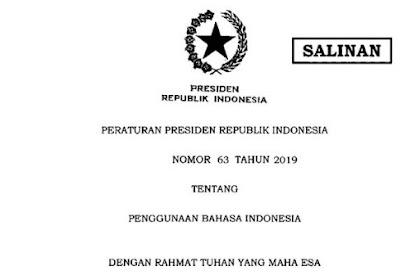 Perpres Nomor 63 Tahun 2019 Tentang Penggunaan Bahasa Indonesia