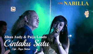 Lirik Lagu Cintaku Satu - Jihan Audy & Paijo Londo