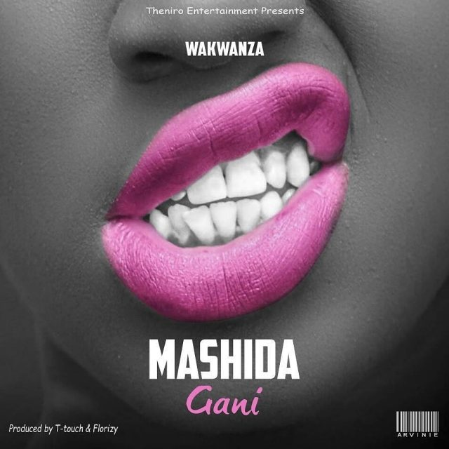 Download Mp3 | Wakwanza - Mashida Gani