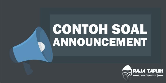 Kumpulan Soal Announcement Text SMP dan Pembahasan