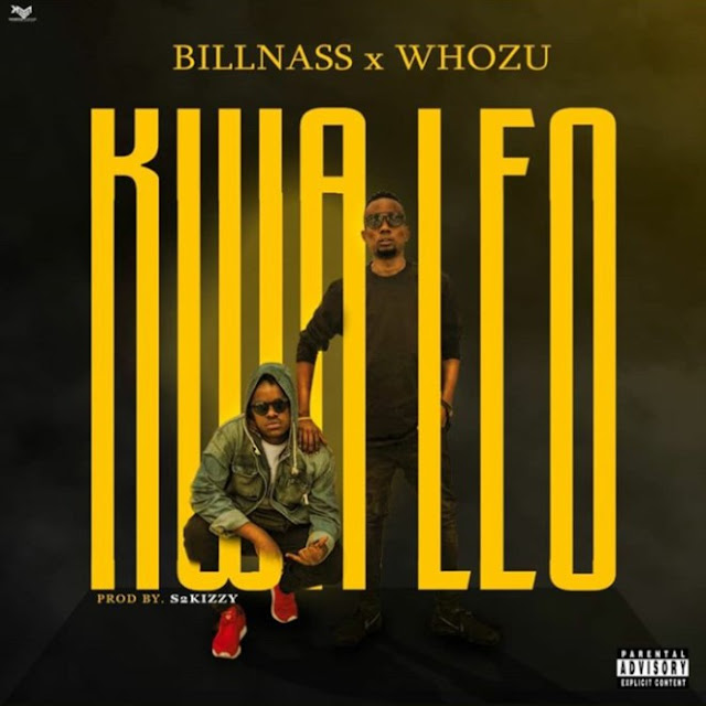 Billnass Ft. Whozu - Kwa Leo