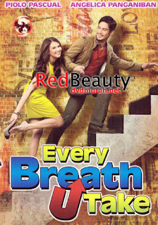 The movie Every Breath U Take is a story of a woman looking for love and a man who doesn't care much about love.