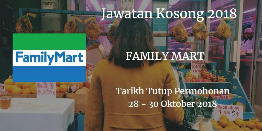 Jawatan Kosong FAMILY MART 28 - 30 Oktober 2018