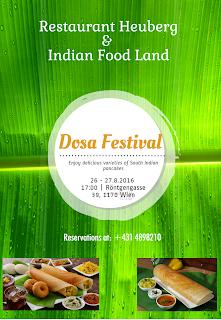 Indisches Dosa Festival im Restaurant Heuberg 1170 Wien
