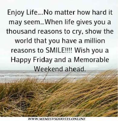 Friday weekend ahead