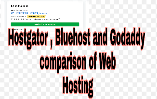 Bluehost Vs Hostgator Vs Godaddy( comparison of web hosting)