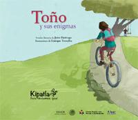 Imagen del Libro de cuentos Toño y sus enigmas.