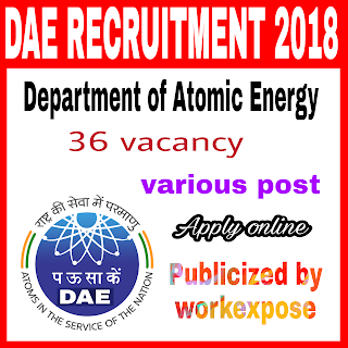 Latest dae recruitment notification 2018-2019 for 36 vacancies