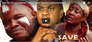 Download Movie: Save Us Oh Lord (Part 1) Nollywood Movie