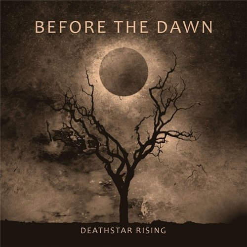 BEFORE THE DAWN – Deathstar Rising 2011 (Free Download Album-Mp3-Tracklist-Review)