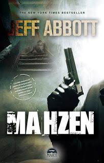 Mahzen - Jeff Abbott