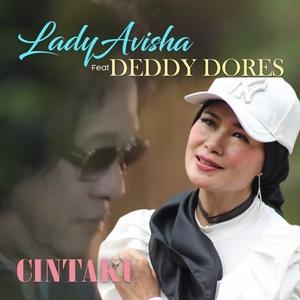 Lady Avisha - Cintaku (feat. Deddy Dores)