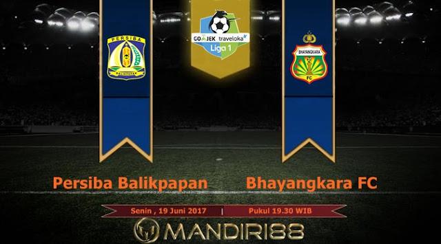 Prediksi Bola : Persiba Balikpapan Vs Bhayangkara FC , Senin 19 Juni 2017 Pukul 19.30 WIB