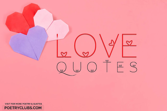 Best Love Quotes for her - I Love You Quotes