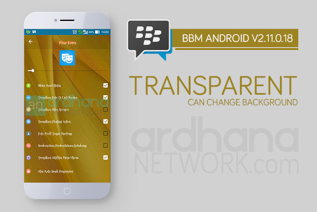 BBM Transparant Can Change Background - BBM Android V2.11.0.18