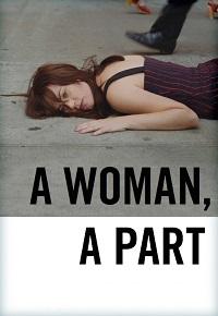 Watch A Woman, a Part Online Free in HD