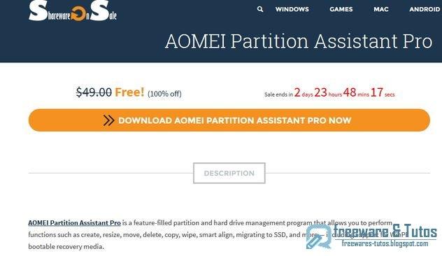 Offre promotionnelle : AOMEI Partition Assistant Pro 6.0 gratuit ! (3 jours)