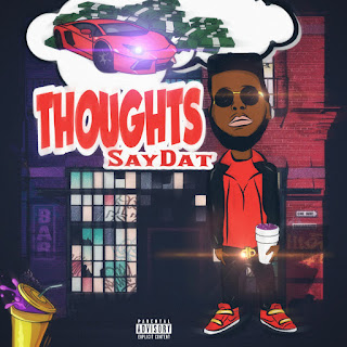 New Music: Saydat - Thoughts
