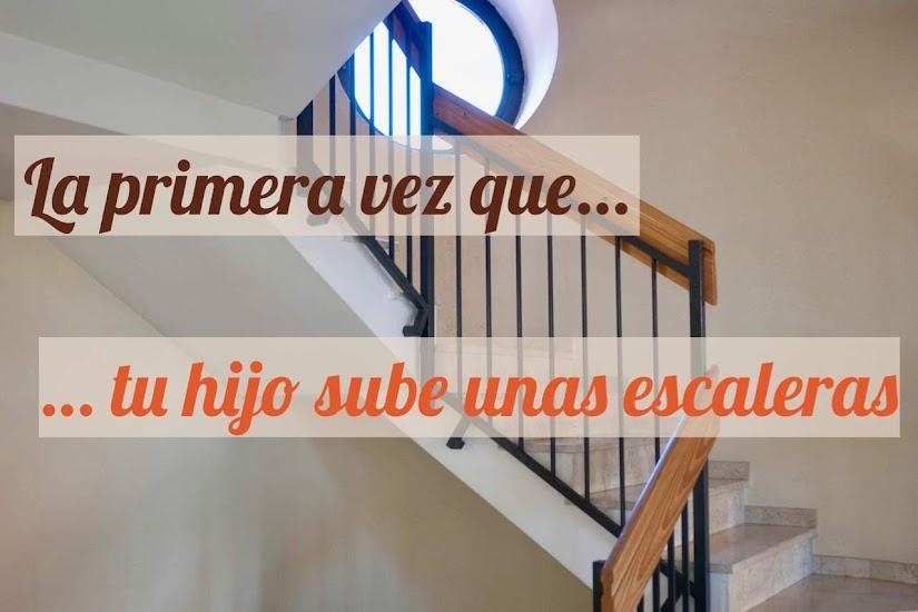 La primera vez que tu hijo sube unas escaleras