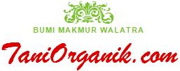 TaniOrganik.com | Membumikan Pertanian Organik di Bumi Pertiwi