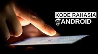 Kode rahasia dalam hp android