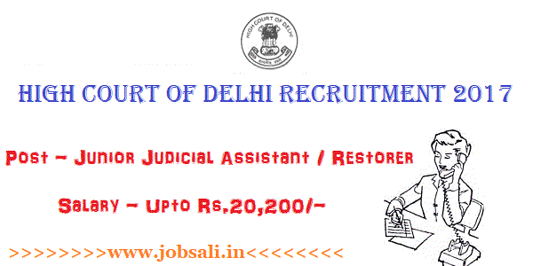junior judicial assistant salary, Delhi high court vacancies 2017 , Delhi high court attendant salary