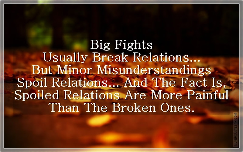 Big Fights Usually Break Relations, Picture Quotes, Love Quotes, Sad Quotes, Sweet Quotes, Birthday Quotes, Friendship Quotes, Inspirational Quotes, Tagalog Quotes