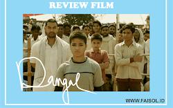 Review Film Dangal : Film inspiratif dan Tersukses
