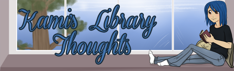 Kami's Library Thoughts