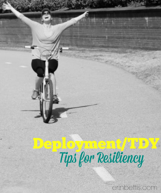 Surviving Deployment or TDY: Tips For Resiliency