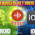 Descargar musica en HQ y videos en FullHD desde Android e iOS | 2017