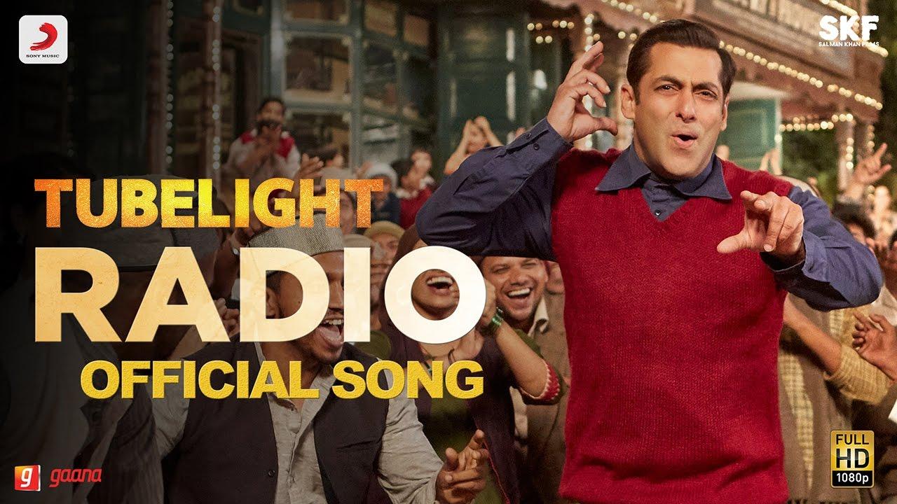 tubelight radio song