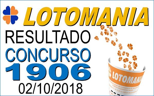 Resultado da Lotomania concurso 1906 de 02/10/2018 (Imagem: Informe Notícias)
