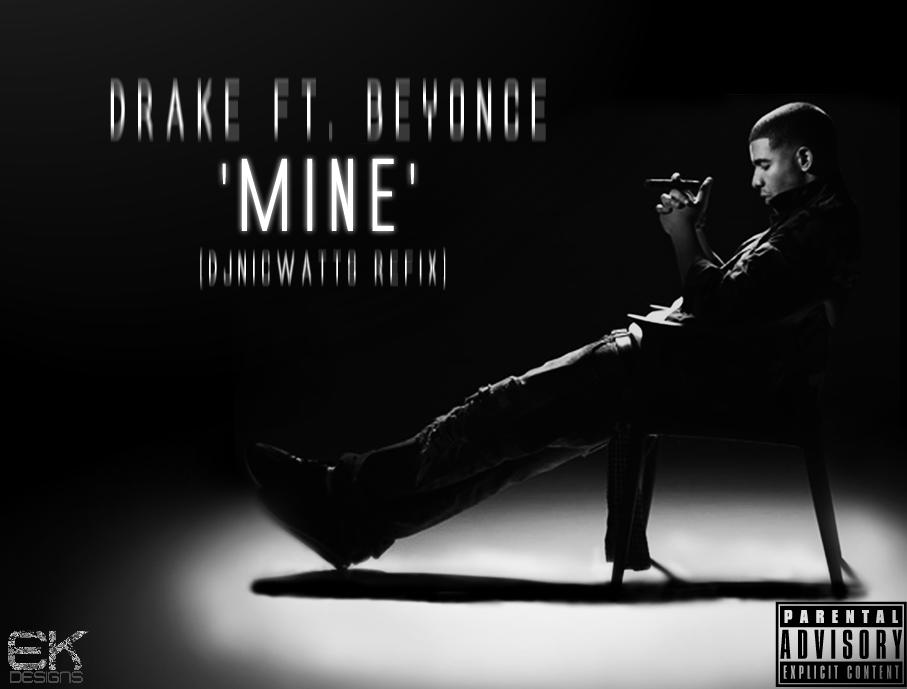 Drake Ft. Beyonce - Mine (Drake Solo Version)