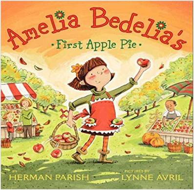 Fall Book for Primary Kids - Amelia Bedelia's First Apple Pie