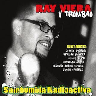 SAMBUMBIA RADIOACTIVA - RAY VIERA Y TROMBAO (2013)