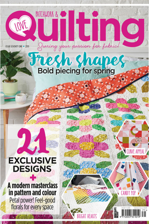 Love Patchwork & Quilting Magazine Issue 71 | Shannon Fraser Designs