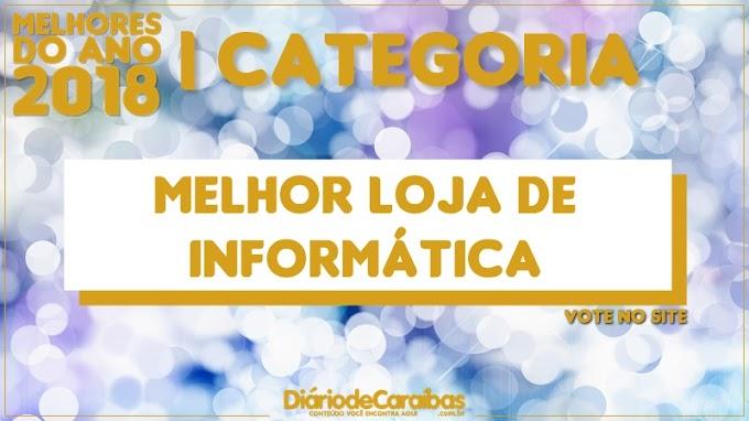 Vote na categoria melhor Loja de Informática | Melhores do Ano 2018