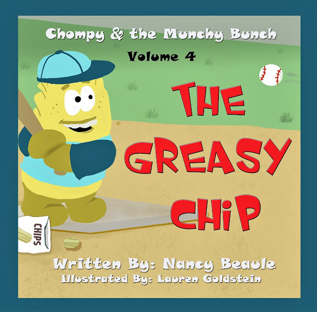 The Greasy Chip (Chompy & the Munchy Bunch Book 4)  by Nancy Beaule