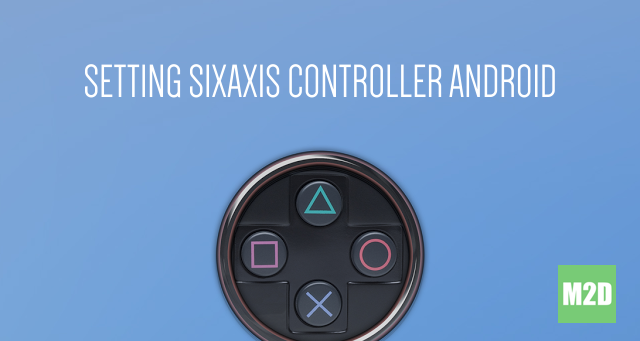 Setting Sixaxis Controller Android