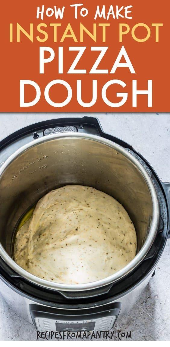 Instant Pot Pizza Dough Recipe