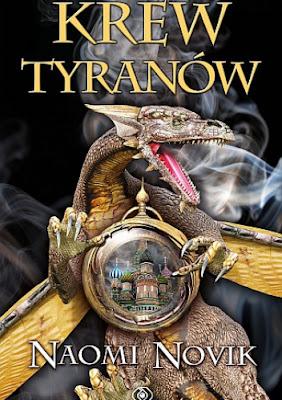 Krew tyranów - Naomi Novik